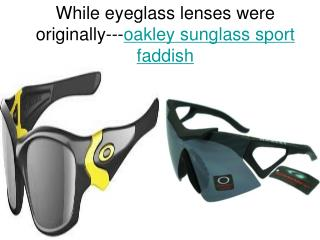 excellent choice, including designer glasses as well