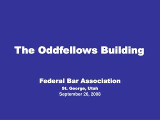 The Oddfellows Building