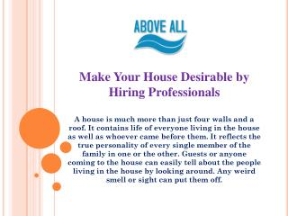 Make Your House Desirable by Hiring Professionals