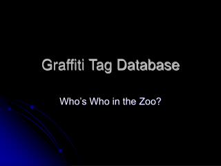Graffiti Tag Database