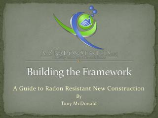 A Guide to Radon Resistant New Construction