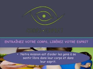 Corps Esprit Essentrics Québec