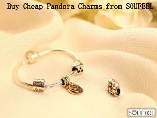 Buy Cheap Pandora Charms from SOUFEEL