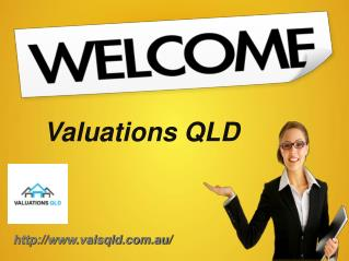 Get Your Property Valuation Done By Valuation QLD