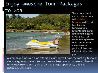 Enjoy awesome tour packages to goa