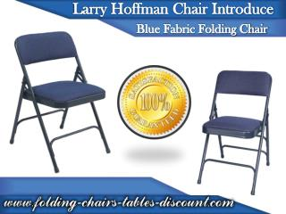 Larry Hoffman Chair Introduce Blue Fabric Folding Chair