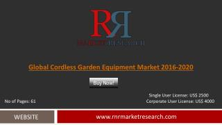 Global Cordless Garden Equipment Market Trends, Challenges and Growth Drivers Analysis to 2020