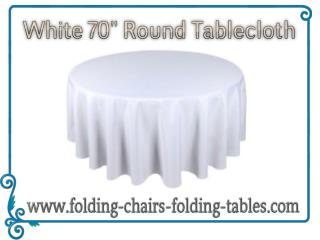"White 70"" Round Tablecloth - Discount Folding Chairs Tables Larry"