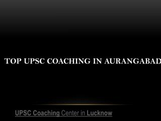 Top upsc coaching in aurangabad