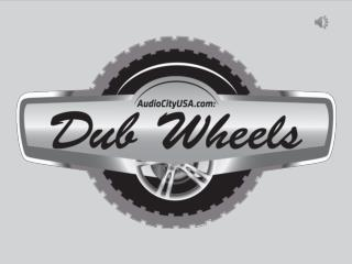 Dub Wheels | Audio City USA