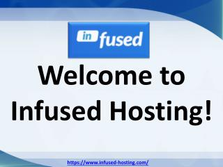 Infused Hosting - Providing all sorts of Hosting
