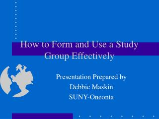 How to Form and Use a Study Group Effectively