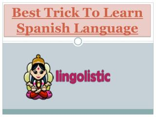Best Trick To Learn Spanish Language