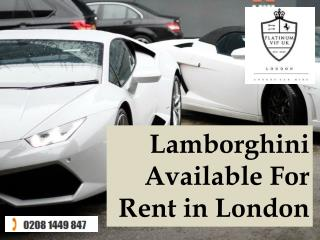 Lamborghini Available For Rent in London
