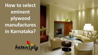 Eminent plywood manufacturers in Karnataka