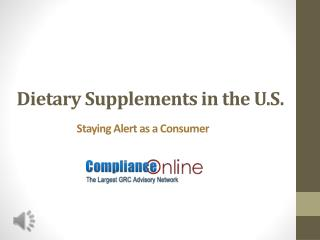 Dietary Supplements in the U.S.