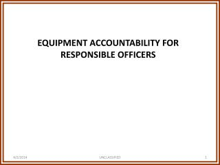 EQUIPMENT ACCOUNTABILITY FOR RESPONSIBLE OFFICERS