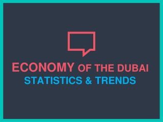 Dubai Economy Stats and Numbers