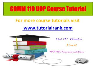 COMM 110 learning consultant / tutorialrank.com