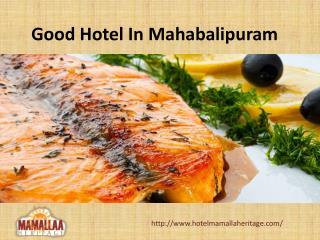 Good Hotels In Mahabalipuram