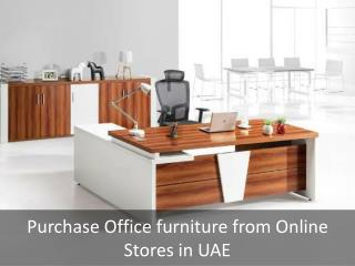 Reasons to Purchase Office Furniture from Online Stores in Dubai