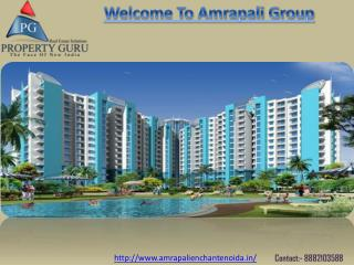 Amrapali Enchante, Noida Extension