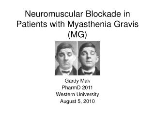 Neuromuscular Blockade in Patients with Myasthenia Gravis MG
