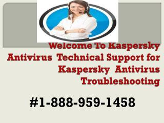 Kaspersky Antivirus Tech Support Number 18889591458