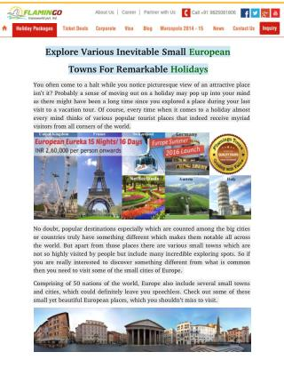Explore Various Inevitable Small European Towns For Remarkable Holidays