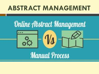 Online Abstract Management Vs Manual Process