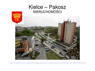 Kielce - Pakosz. Nieruchomości na sprzedaż.