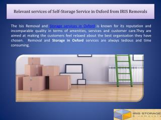 Relevant services of Self-Storage Service in Oxford from IRIS Removals
