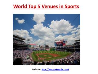 World Top 5 Venues in Sports