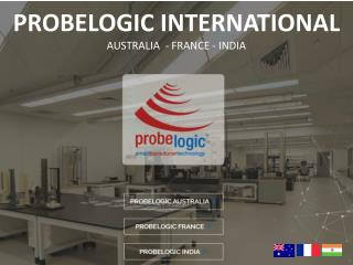 Probelogic international: Australia-France-India