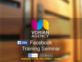 Vorian Agency Facebook Seminar Presentation