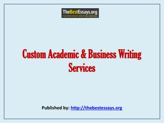 Custom Academic & Business Writing Services