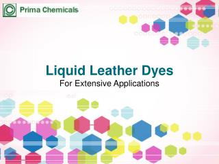 liquid leather dyes for Extensive applications