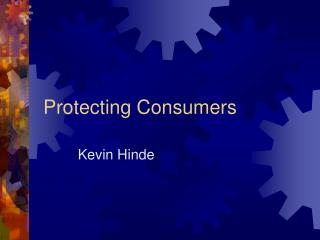 Protecting Consumers
