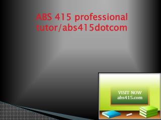 ABS 415 Successful Learning/abs415.com