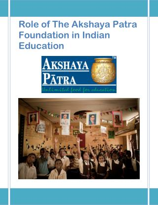 Role of The Akshaya Patra Foundation in Indian Education