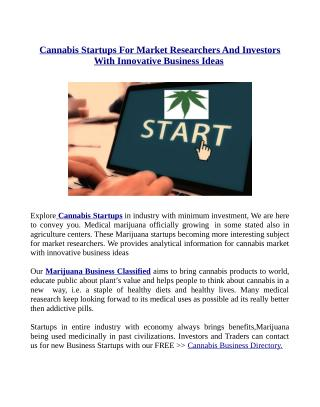 Cannabis Startups For Market Researchers And Investors With Innovative Business Ideas