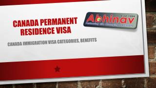 Canada Permanent Residence–Visa Categories, Benefits