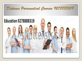 Distance Education Provide Best Paramedical Courses (9278888319)