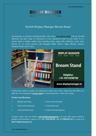 Stylish Display Manager Broom Stand