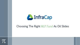 Choosing The Right MLP Fund As Oil Slides