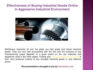 Effectiveness of Buying Industrial Goods Online In Aggressive Industrial Environment