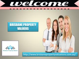 Accurate Brisbane Property Valuers for property valuation
