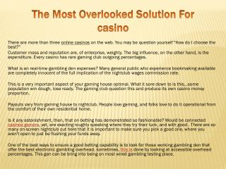 The Most Overlooked Solution For casino