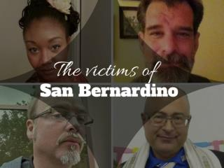 The victims of San Bernardino