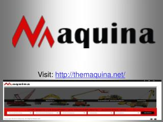 Get construction equipment in India | Maquina